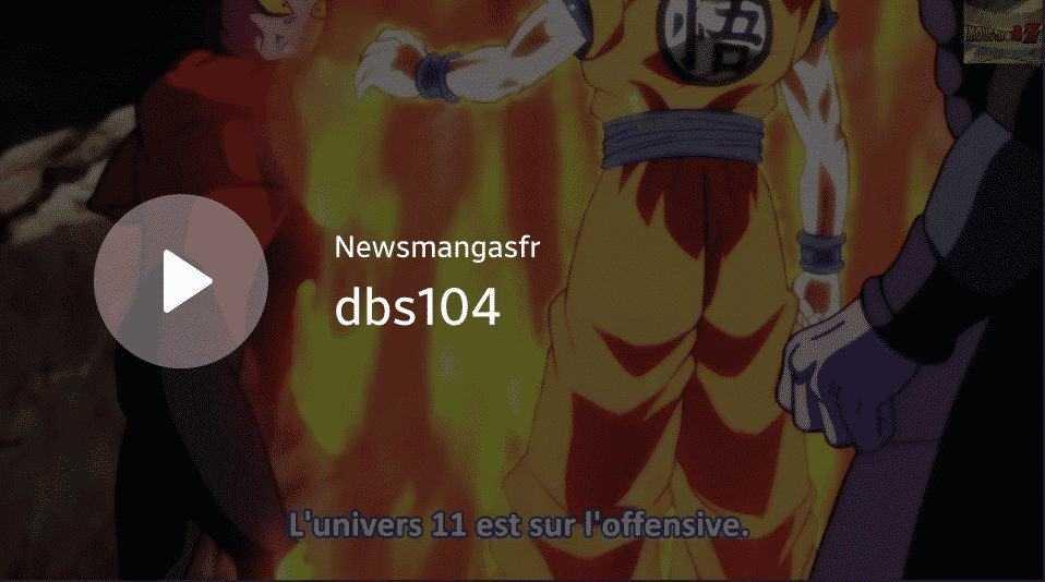 Dragon Ball super 104 Vostfr Goku et Hit contre L'univers 11 15