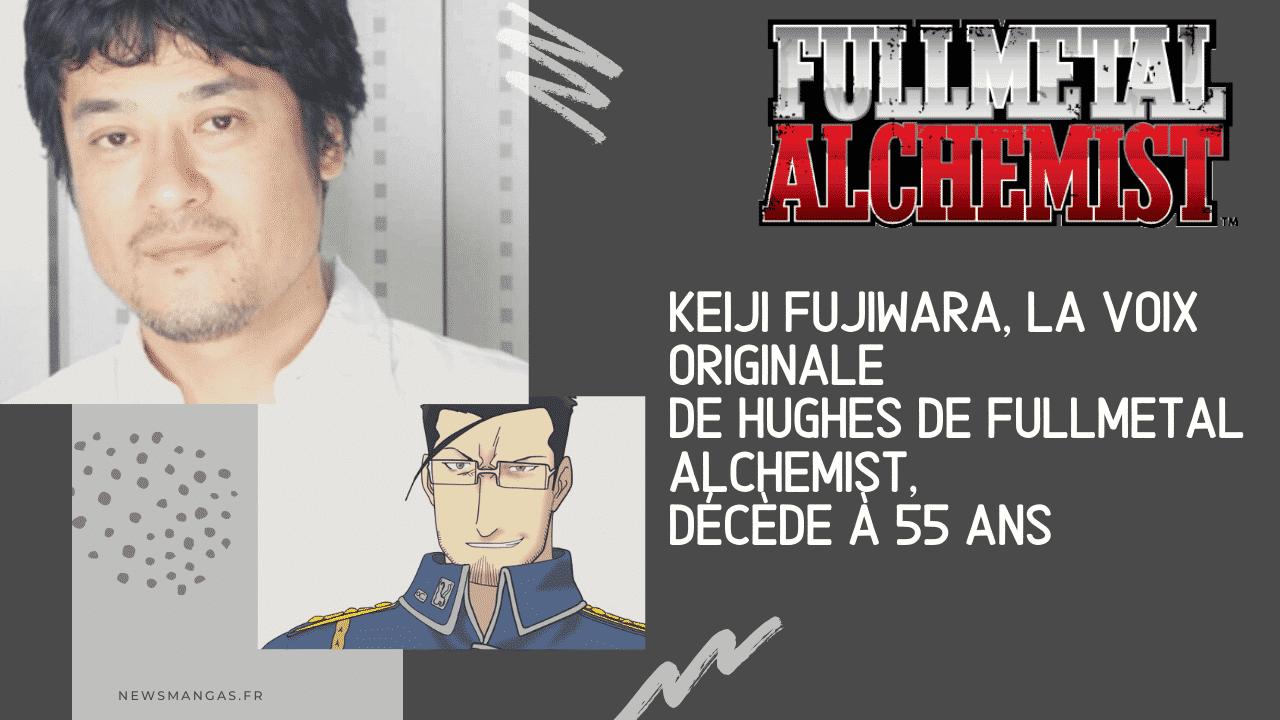 Keiji Fujiwara, la voix originale de Hughes de Fullmetal Alchemist, décède à 55 ans 1