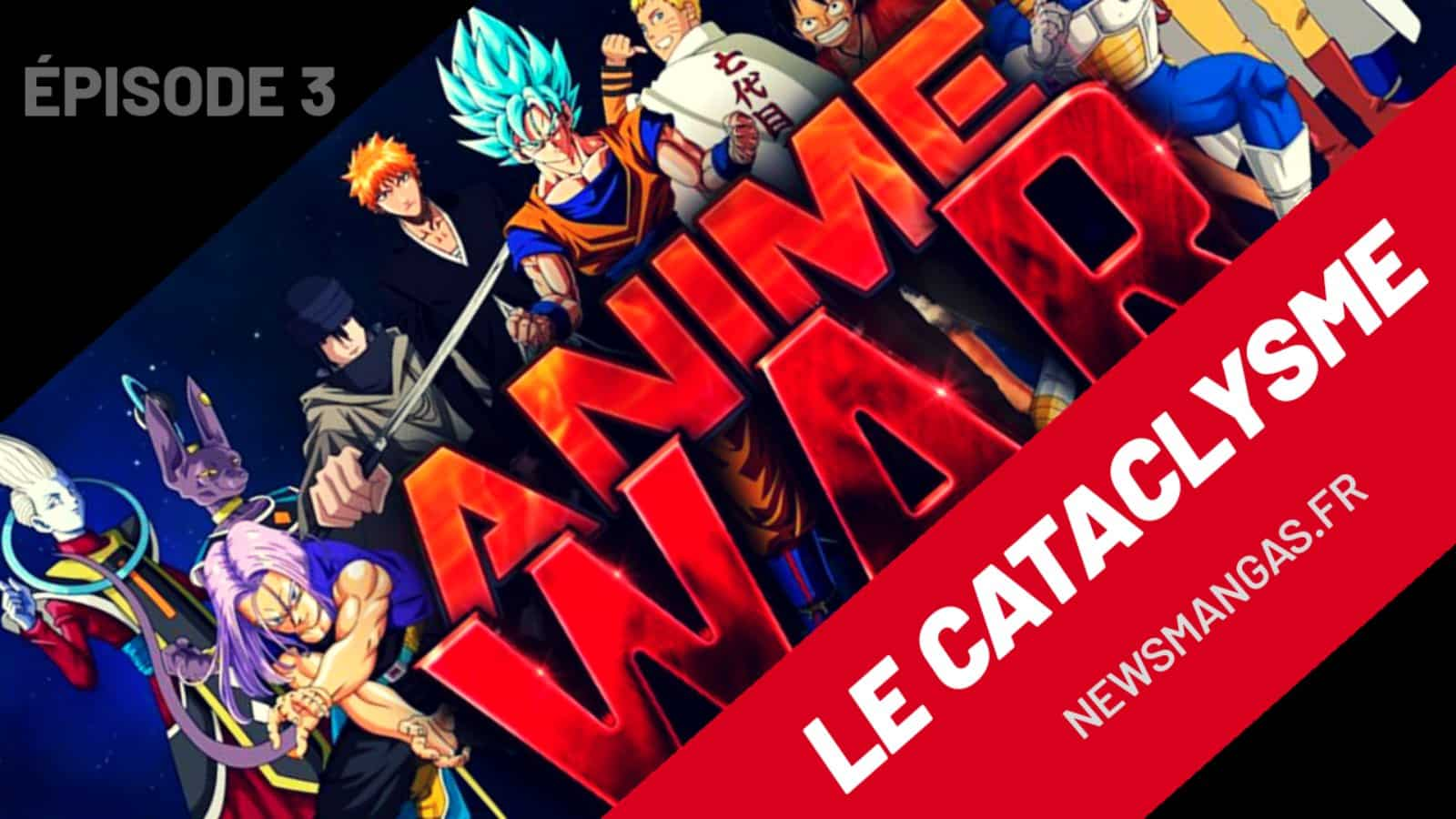 Anime War épisode 3 Vostfr - Le Cataclysme 6