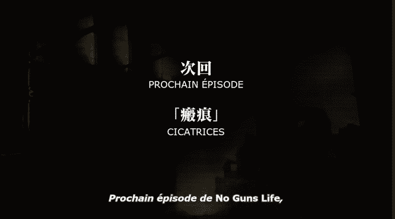 No Guns Life S2 07 Vostfr – CICATRICES