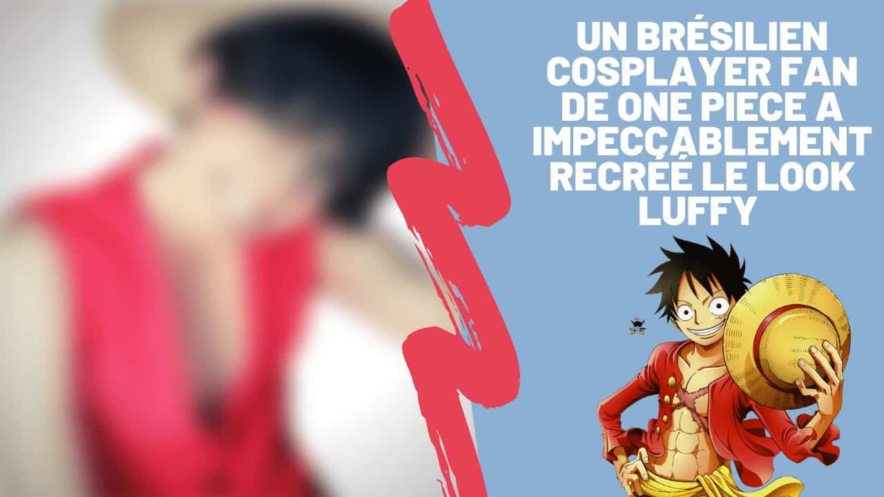 Un Brésilien Cosplayer fan de One Piece a impeccablement recréé le look Luffy 16
