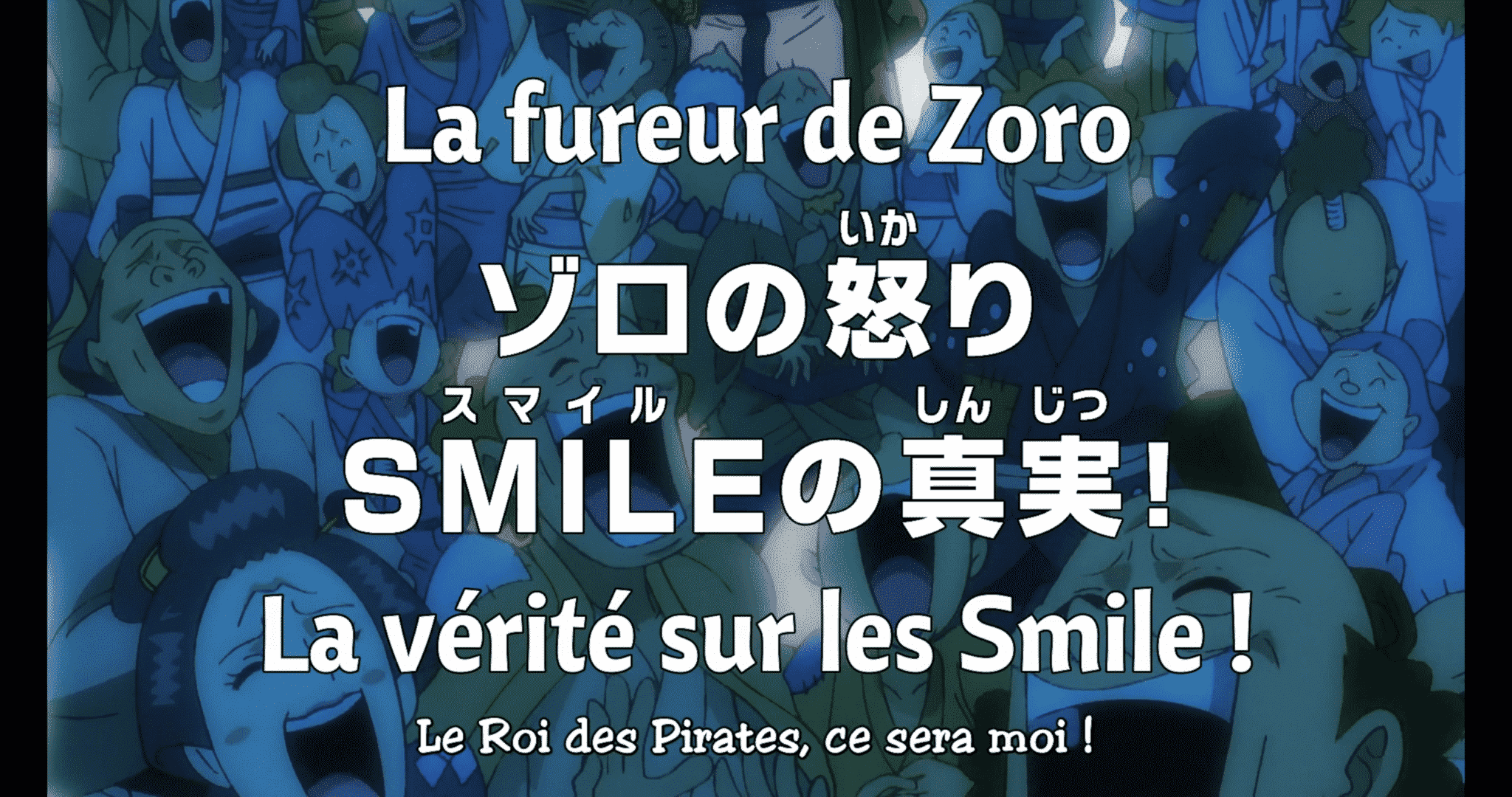 One piece 940 vostfr - La fureur de Zoro - La vérité sur les Smile ! 1