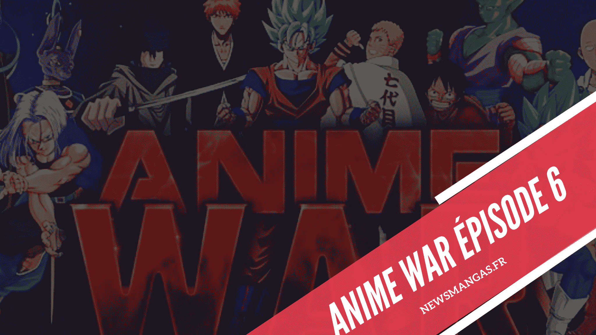Anime War Episode 6 Rébellion