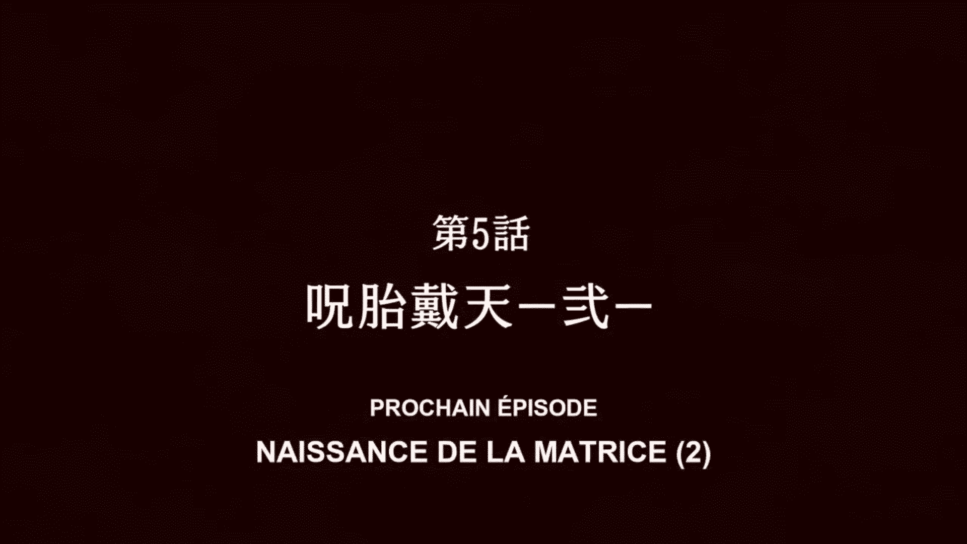 Jujutsu Kaisen 05 Vostfr – Naissance de la matrice Partie 2