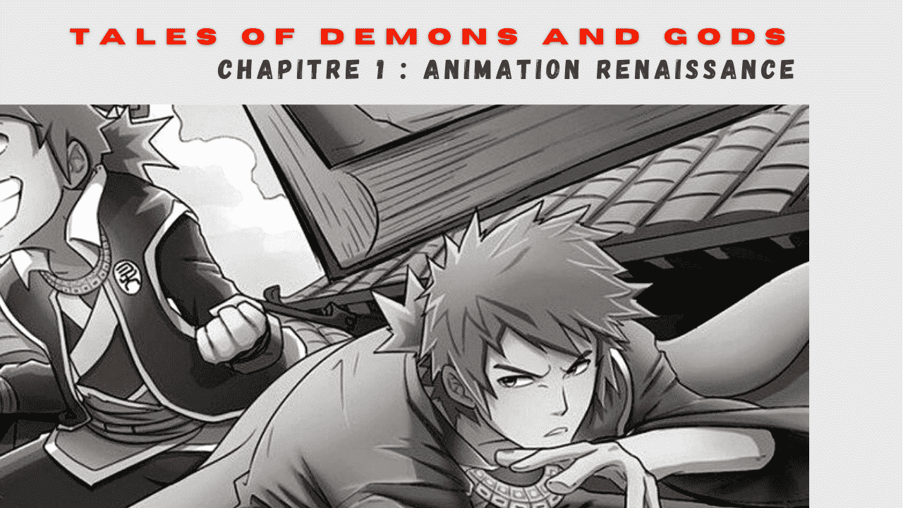Tales Of Demons And Gods Chapitre 1 Animation – Renaissance