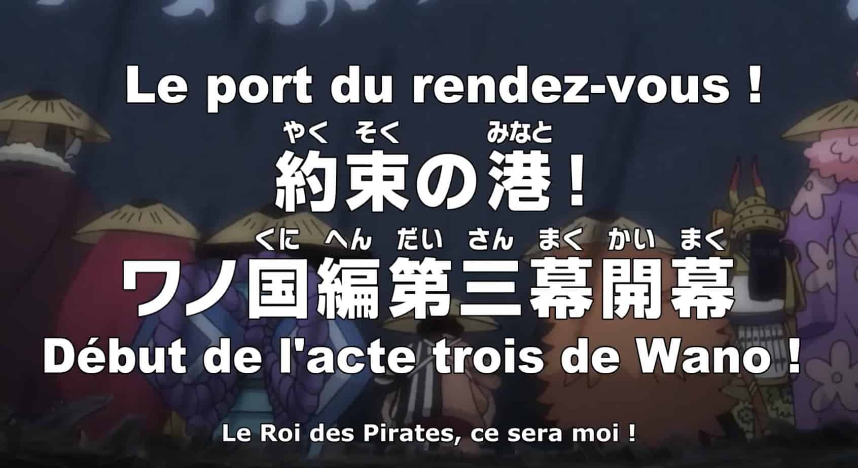 One piece 959 vostfr – Le Port du rendez-vous ! Début de l'acte trois de Wano