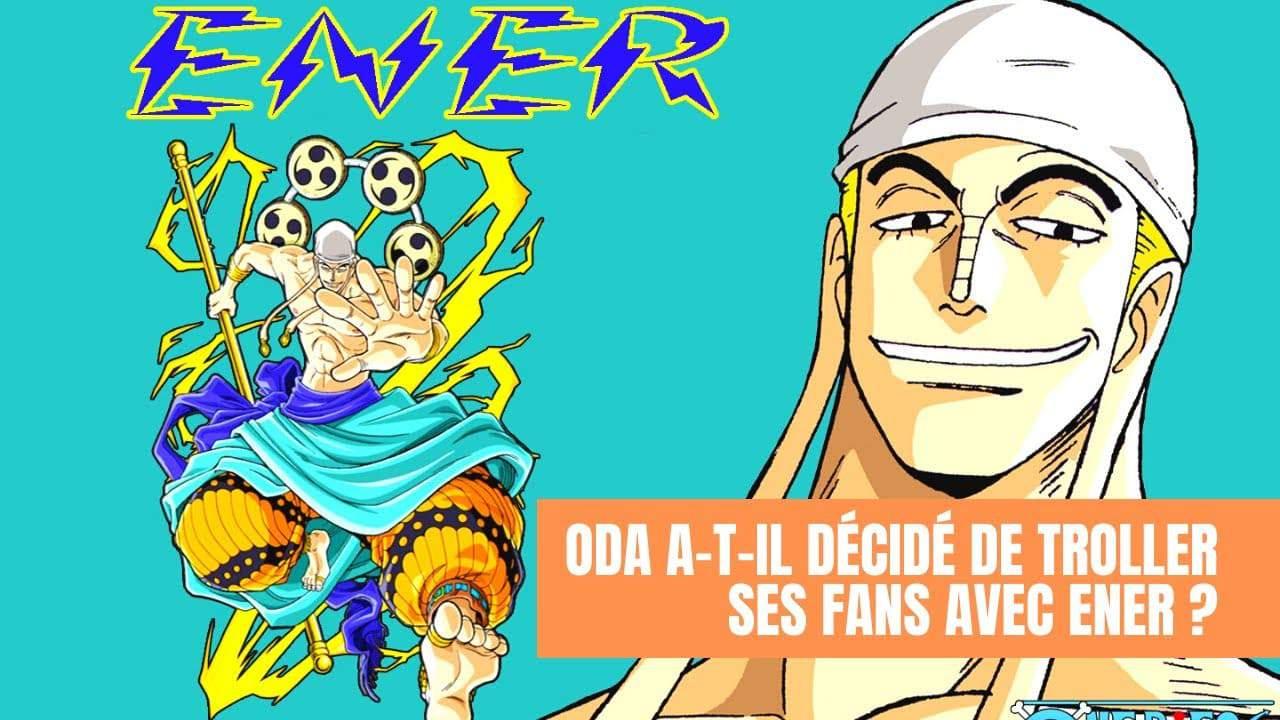 One piece chapitre 1005 Oda a-t-il décidé de troller ses fans avec Ener ?