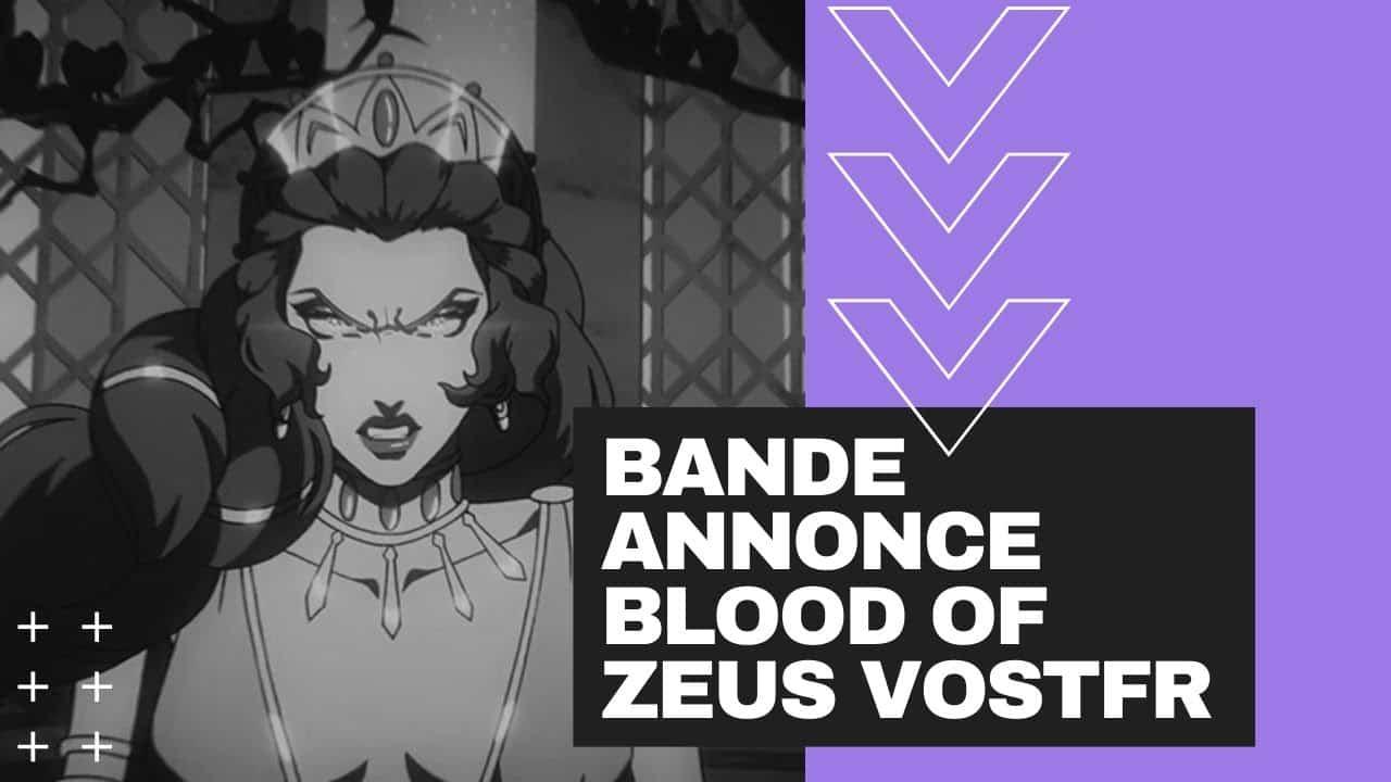 Bande Annonce Blood of Zeus Vostfr 14